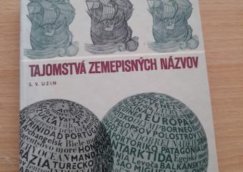 S.V. Uzin: Tajomstvá zemepisných názvov